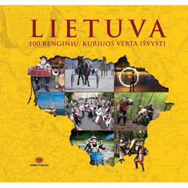 """Knyga """"Lietuva. 100 renginių, kuriuos verta išvysti"""""""